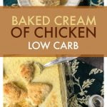 baked chicken with cream and text overlay
