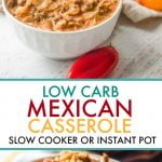 two bowls of Mexican casserole with text overlay