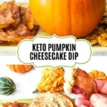 pumpkin filled with keto pumpkin cheesecake dip with bacon chips and text overlay