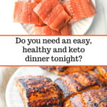 plates of raw and cooked keto salmon and text
