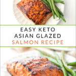 large and small white plates with Asian glazed salmon with green beans and text