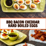 plates of bbq bacon hard boiled eggs with text