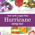 low carb hurricane drink for Mardi Gras with text