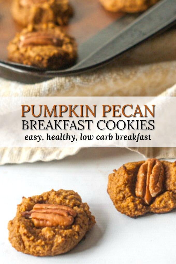 healthy pumpkin breakfast cookies and text overlay
