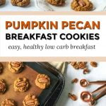 cookie sheet with healthy pumpkin breakfast cookies and text overlay