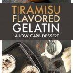 collage of low carb tiramisu gelatin cups and text overlay