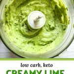 food processor bowl with cream avocado lime dressing and text overlay
