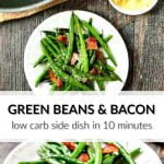 pan and white plate with ow carb green beans and bacon and text
