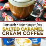 photos of salted caramel cream coffee drinks with text overlay and caramel cream candies scattered