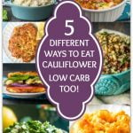 collage of cauliflower dishes with text