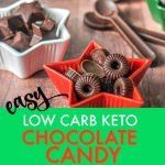Thislow carb keto chocolate candy is the easiest thing to make. Just a few ingredients and you can make a tasty low carb Christmas gift or snack while on a low carb diet. Each chocolatecandy has only 0.3g net carbs.