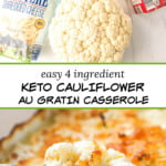 white baking dish with keto cauliflower au gratin and text overlay
