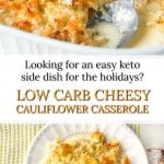 baking dish with low carb cheesy cauliflower casserole with text