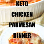 white plate and baking dish with keto chicken parmesan with text