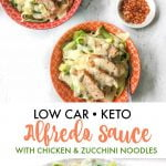 Long photo of bowls of zucchini noodles with keto alfredo sauce with text overlay.