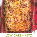 Long photo of a pan of keto ground beef casserole with text overlay.