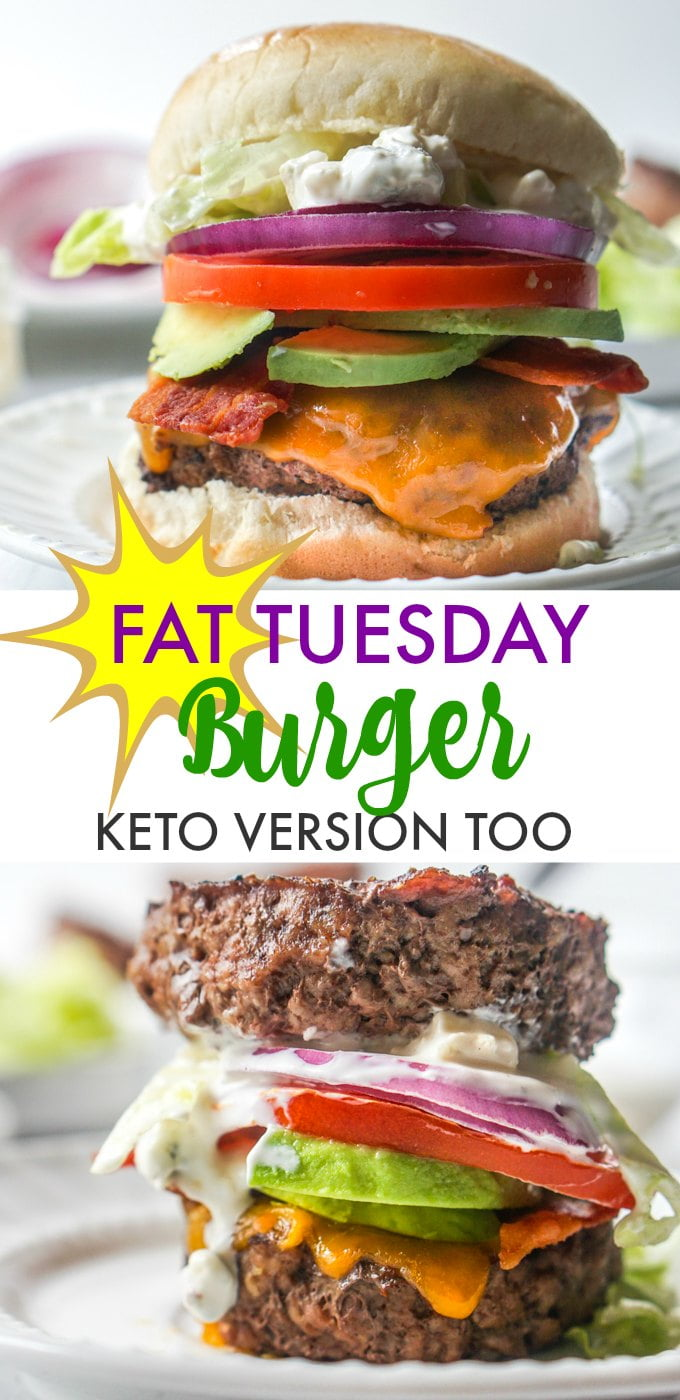 Long photo of with two Fat Tuesday burgers - one keto -  and text overlay.