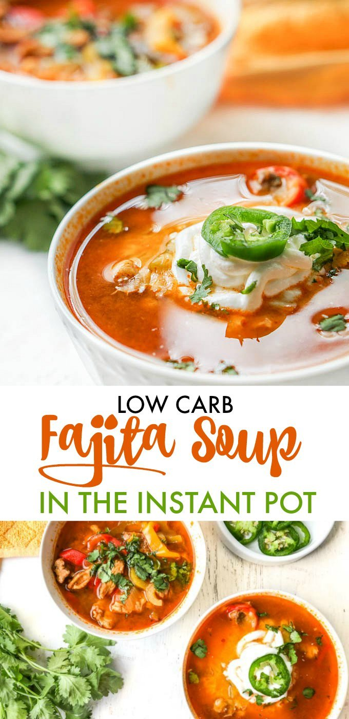 bowls of low carb fajita soup with text overlay