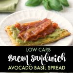 keto bacon sandwich with bowl of avocado spread and text overlay