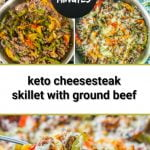 steps to make keto cheesesteak skillet and text