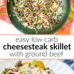 pan and white plate with keto cheesesteak skillet using ground beef and with text