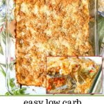 low carb chicken casserole in baking dish with text overlay