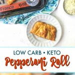keto pepperoni roll on baking sheet with aa slice on plate and text overlay
