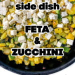 pan with feta and zucchini side dish and sprigs of thyme and text overlay