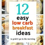 collage of low carb breakfast ideas and text overlay