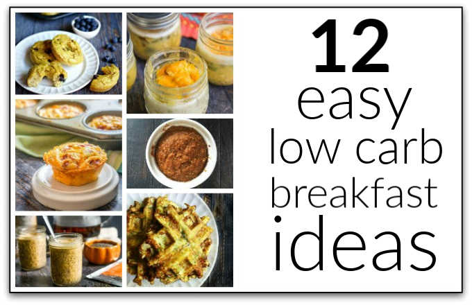 12 Easy Low Carb Breakfast Ideas To Grab And Go My Life Cookbook