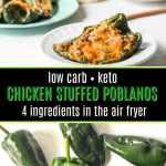 chicken stuffed poblano peppers and raw peppers with text overlay