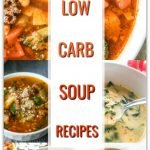 collage of low carb soup pictures with text overlay