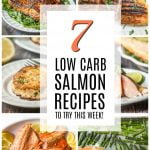 collage of low carb salmon recipes with text overlay