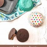 low carb peanut butter cups with ingredients in background and text overlay