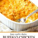 baking dish with keto buffalo chicken casserole and text overlay