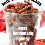 glass jar with keto candied pecans with text