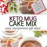 jar of keto mug cake mix and holiday mugs with text overlay