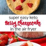 plates of keto berry cheesecake with berries and red cloth and text