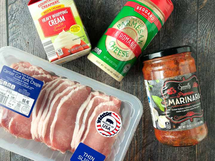 4 ingredients to make this low carb pork chop dish: heavy cream, thin boneless pork chops, parmesan cheese and marinara sauce