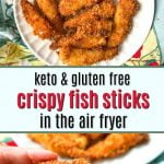 white plates with keto air fryer fish sticks and text