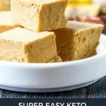 white plate and glass dish of keto peanut butter banana protein fudge with text