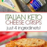 Italian flavored keto parmesan crisps on white plate with text