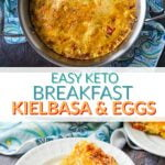 white plate and pan with low carb breakfast kielbasa and eggs with text