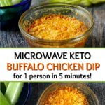 glass dish with microwave keto buffalo chicken dip with celery and text