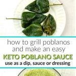 white plate with grilled poblanos and poblano sauce with text