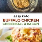 white plate with keto buffalo chicken cheese ball covered in bacon and text