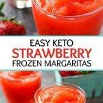 glasses with keto strawberry margarita slush with text