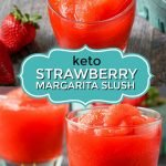glasses with keto strawberry margarita slush with text