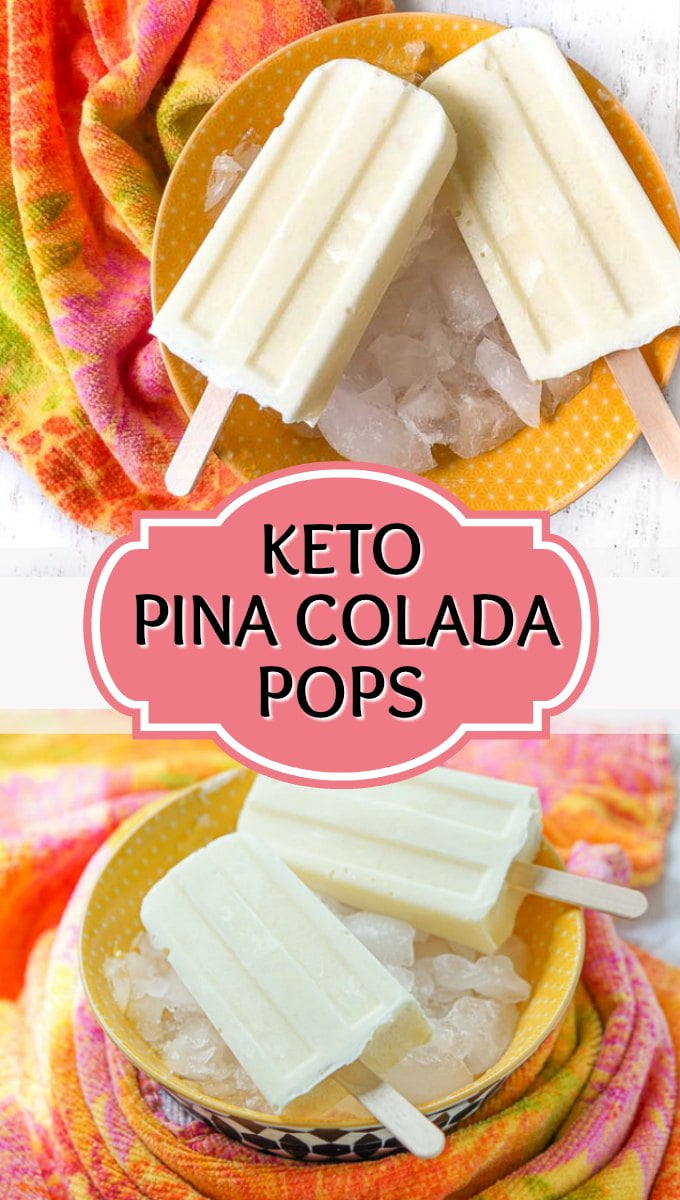 low carb pina colada pops with the molds and text