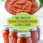 bowls and jars of homemade low carb salsa made in slow cooker with text